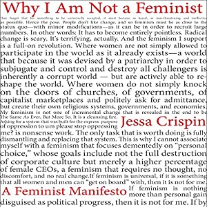 Why I Am Not a Feminist Audiobook