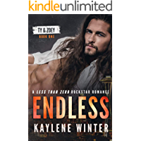 ENDLESS: A Less Than Zero Rockstar Romance: Book 1: Ty & Zoey book cover
