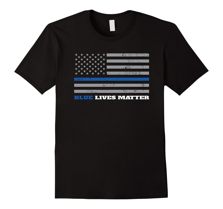 Blue Lives Matter - Thin Blue Line Flag T-Shirt-CL