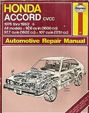 honda accord cvcc 76 83 haynes repair manuals haynes rh amazon com 2002 Honda Accord Honda Accord Sport