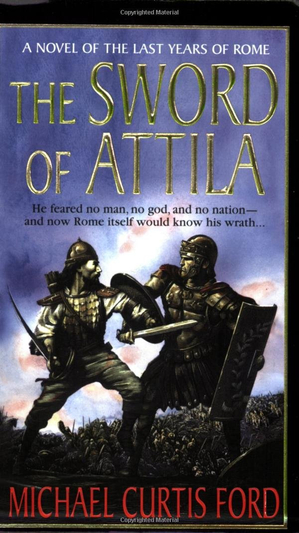 Download The Sword of Attila: A Novel of the Last Years of Rome pdf epub