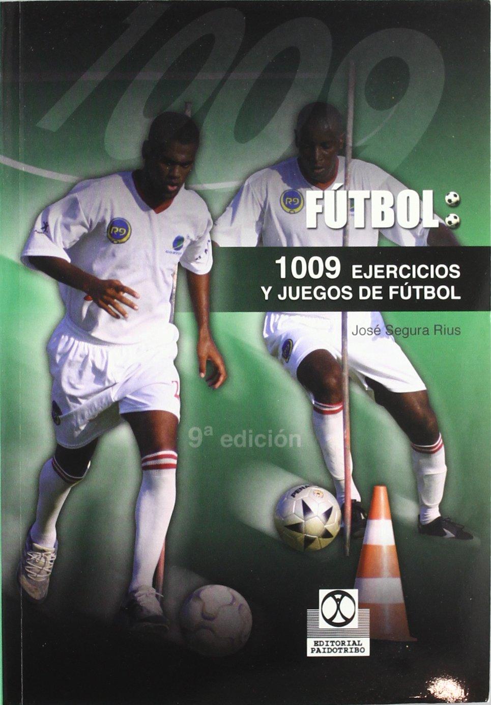 1009 Ejercicios y Juegos de Futbol (Deportes) Tapa blanda – 19 jun 2007 José Segura Rius Paidotribo 8486475279 349612