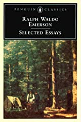 Emerson: Selected Essays Kindle Edition
