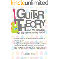 Guitar Theory and Methods for the Self-taught Guitarist