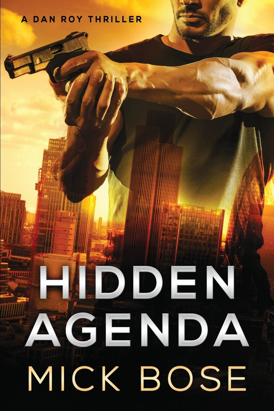 Hidden Agenda : A Dan Roy Thriller: Dan Roy Series Book 1 ...