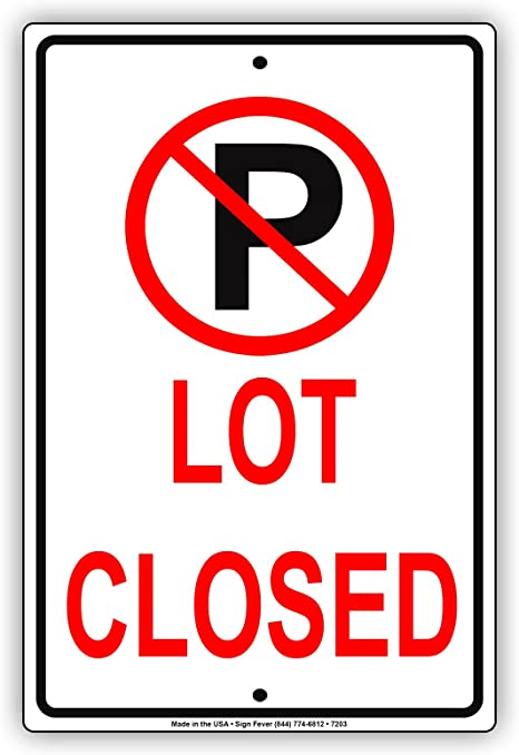 Amazon.com: No Parking Lot cerrado cochera Parking Lot ...
