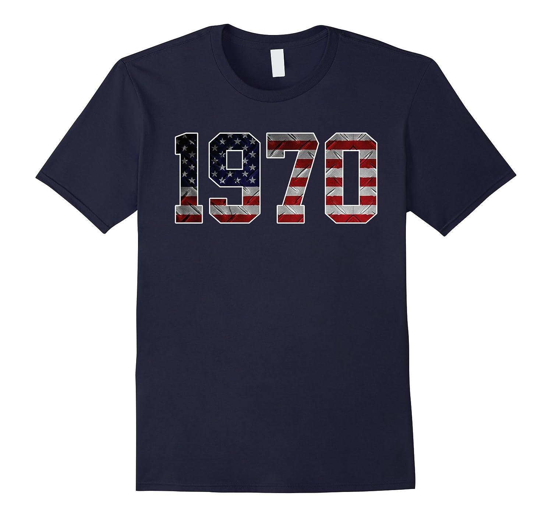 1970 American Flag T-shirt 47th Birthday Gifts-PL