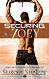 Securing Zoey (SEAL of Protection: Legacy)