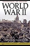 Eyewitness to History: World War II (English Edition)