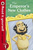 The Emperor's New Clothes - Read It Yourself with Ladybird: Level 1 (Read It Yourself with Ladybird. Level 1. Book Band 4)