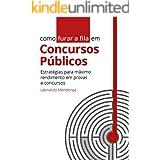 Como furar a fila em Concursos Públicos: Estratégias para máximo rendimento em provas e concursos