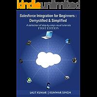 Salesforce Integration for Beginners: Demystified & Simplified