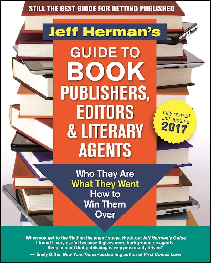 Jeff Herman S Guide To Book Publishers Editors And Literary