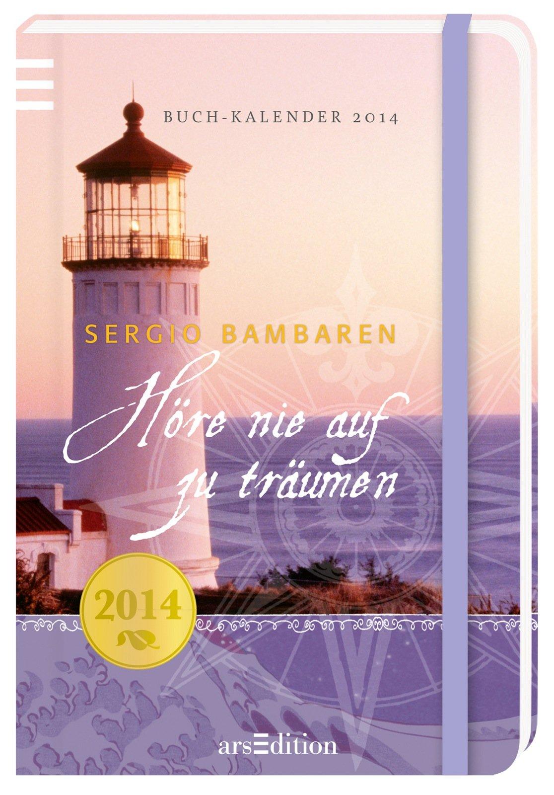 Höre Nie Auf Zu Träumen 2014 Buchkalender Amazonde