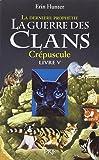 La guerre des clans, cycle II - tome 05 : La dernière prophétie : Crépuscule (05)