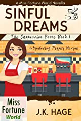 Sinful Dreams (Book 1) (Miss Fortune World: The Cappuccino Posse) Kindle Edition