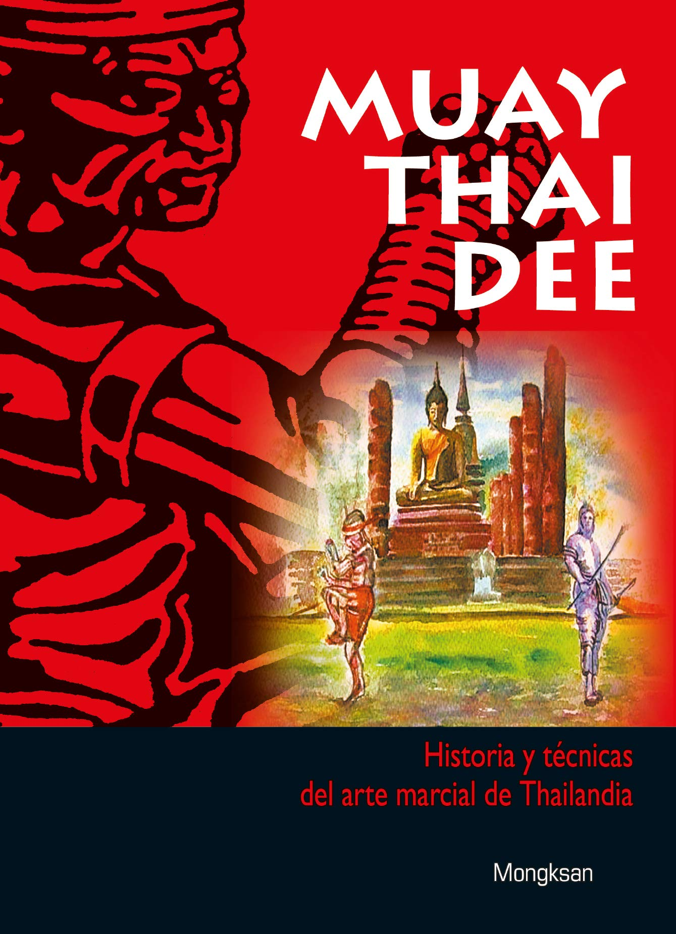 Muay Thai Dee (Spanish Edition) (Spanish) Paperback – April 2, 2008