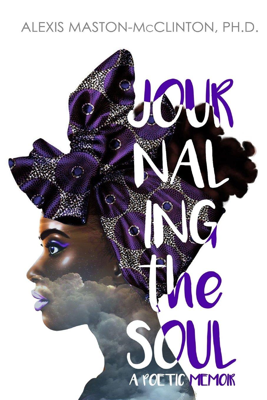Download Journaling The Soul: A Poetic Memoir pdf epub
