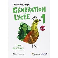 GENERATION LYCEE A1/A2 ELEVE+CD+DVD - 9788490491898