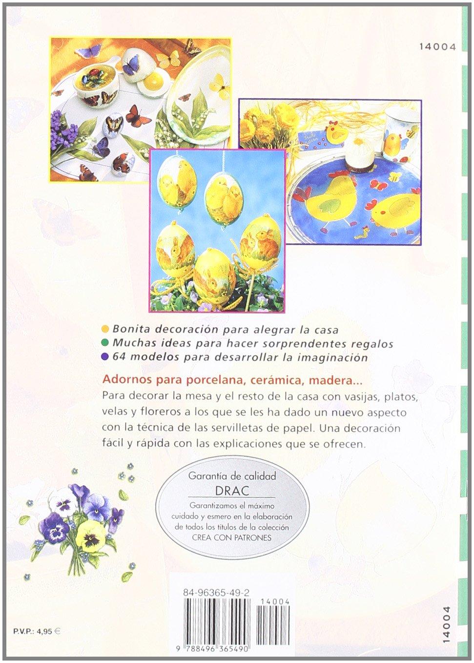 Servilletas de papel para decorar porcelana, cerámica, madera, cartón, huevos--: Erika Bock: 9788496365490: Amazon.com: Books