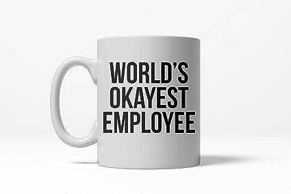 17d50d167c6 Worlds Okayest Employee Funny Office Career Ceramic Coffee Drinking Mug-11oz