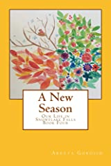 A New Season (Our Life in Snowflake Falls) Kindle Edition