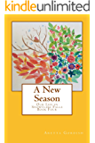A New Season (Our Life in Snowflake Falls)