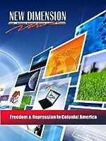 Freedom & Repression In Colonial America
