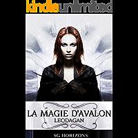 La magie d'Avalon 6. Léodagan (French Edition)