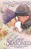 Love Seasoned (A Hidden Beauty Novel Book 5)