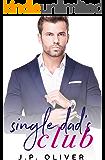 Single Dad's Club: An MM Gay Romance