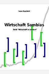 Wirtschaft Sambias (Wirtschaft in Ländern 241) (German Edition) Kindle Edition