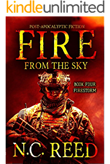 Amazon com: Fire From the Sky: Trial by Fire eBook: N C  Reed