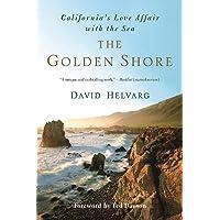 The Golden Shore: California's Love Affair with the Sea