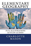 Elementary Geography: Full Illustrations & Study Guides!