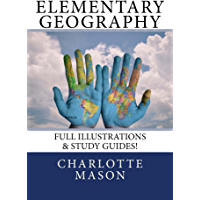Elementary Geography: Full Illustrations & Study Guides! (English