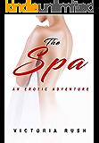 The Spa: An Erotic Adventure (Lesbian Erotica) (Jade's Erotic Adventures Book 26)