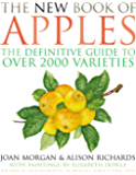 The New Book of Apples: The Definitive Guide to Over 2000 Varieties