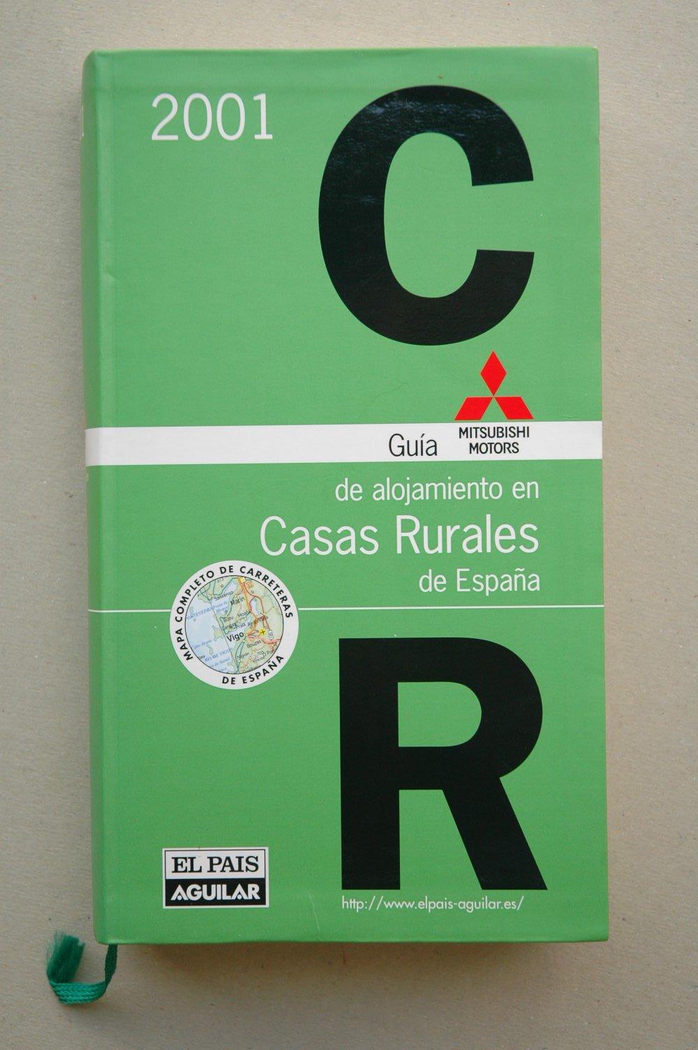 Guia de alojamiento en Casas rurales de España 2001: Amazon.es ...
