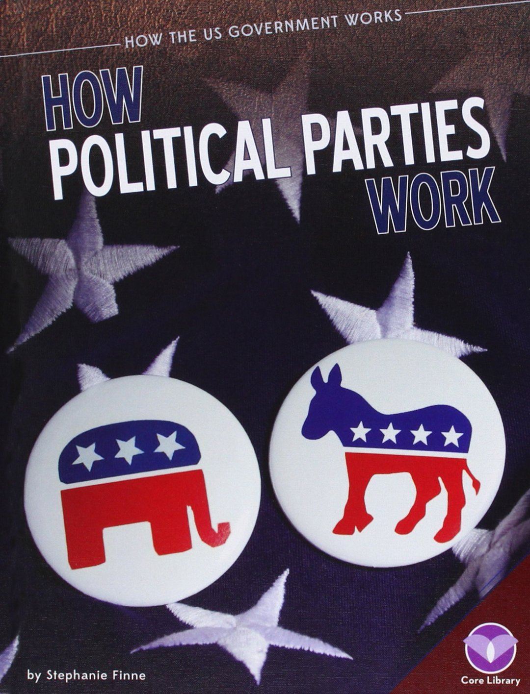 How Political Parties Work (How the US Government Works)
