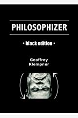 Philosophizer (Black Edition) Kindle Edition