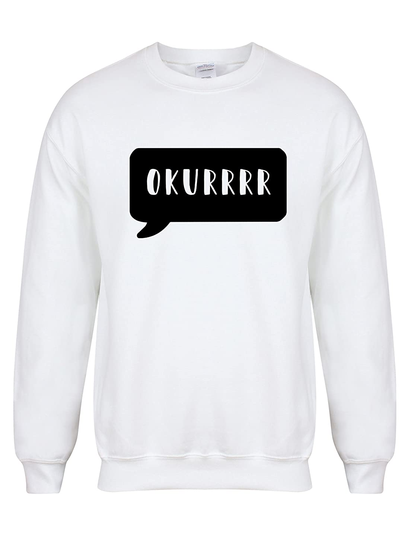Okurrr - White - Unisex Fit Sweater - Fun Slogan Jumper