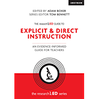 The researchED Guide to Explicit & Direct Instruction: An evidence-informed guide for teachers (The researchED series) (English Edition)