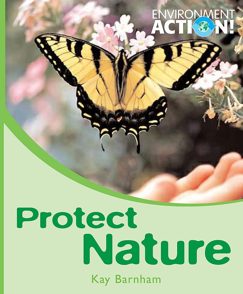 Protect Nature (Environment Action) ebook