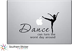 Dance Can Turn the Worst Day Around Text Vinyl Car Sticker Silhouette Keypad Track Pad Decal Laptop Skin Ipad Macbook Window Truck Motorcycle