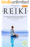Reiki: A Complete Practical Guide to Natural Energy Healing, How To - Awake Your Body And Soul, Restore Your Health And Vitality. (Reiki For Beginners, ... Awaken Your Chackras) (English Edition)