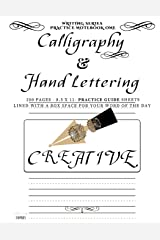 Calligraphy and Hand Lettering Practice Notebook: 200 pages lined Practice Sheets with a blank box for your Word of the Day or Lettering Creation (Writing Practice Series) (Volume 1) Paperback