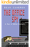 The Office Spy (A British Comedy Private Investigator Series Book 3)
