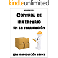 Control de inventario en la fabricación: Una introducción básica