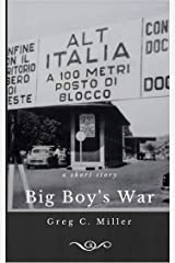 Big Boy's War Kindle Edition